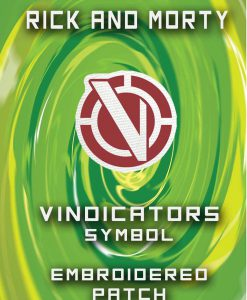 Rick and Morty - Vindicators Symbol Embroidered Iron On Patch